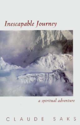 Inescapable Journey: A Spiritual Adventure