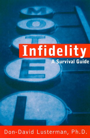 Infidelity: A Survival Guide 9781572240872