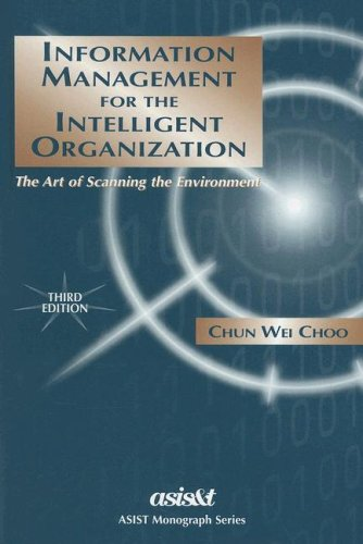 Information Management for the Intelligent Organization 9781573871259