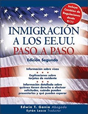 Inmigracion A los EE.UU. Paso A Paso 9781572484740