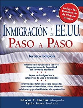 Inmigracion A los EE.UU. Paso A Paso 9781572485846