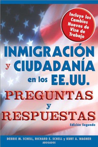 Inmigracion y Ciudadania En Los EE.UU. Preguntas y Respuestas e 9781572485723