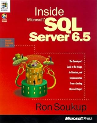 Inside Microsoft SQL Server 6.5 [With *]