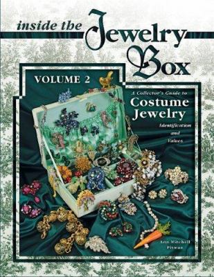 Inside the Jewelry Box Volume 2: A Collector's Guide to Costume Jewelry