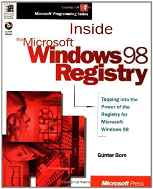 Inside the Microsoft Windows 98 Registry [With *] 9781572318243