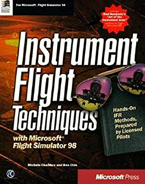 Instrument Flight Techniques with Microsoft Flight Simulator 98 9781572316287