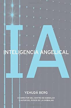 Inteligencia Angelical = Angel Intelligence 9781571896216
