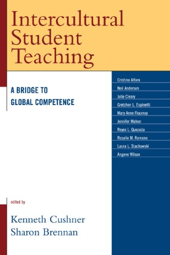 Intercultural Student Teaching: A Bridge to Global Competence 9781578865802