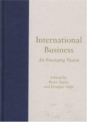 International Business: An Emerging Vision 9781570030123