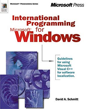International Programming for Microsoft Windows [With CDROM] 9781572319561