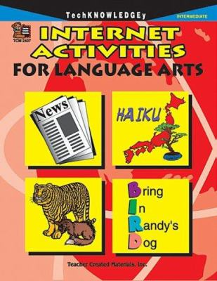Internet Activities for Language Arts 9781576904077
