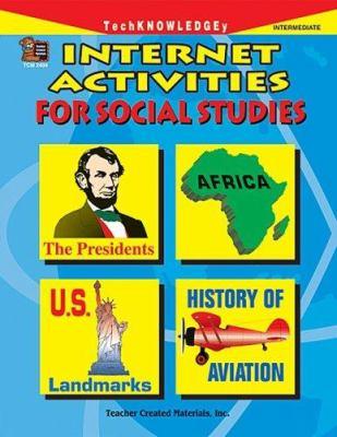 Internet Activities for Social Studies 9781576904046