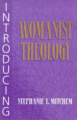 Introducing Womanist Theology