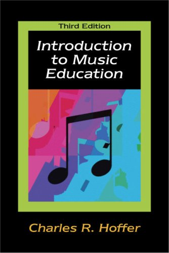 Introduction to Music Education 9781577665496
