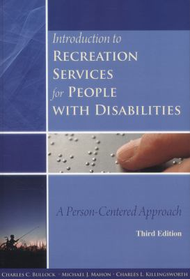 Introduction to Recreation Services for People with Disabilities: A Person-Centered Approach 9781571675743