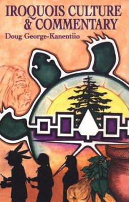 Iroquois Culture & Commentary: Between Flint & Fire: A View from the Six Nations 9781574160536