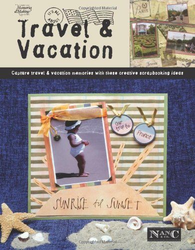 It's All about Travel & Vacation (Leisure Arts #3729) 9781574864311