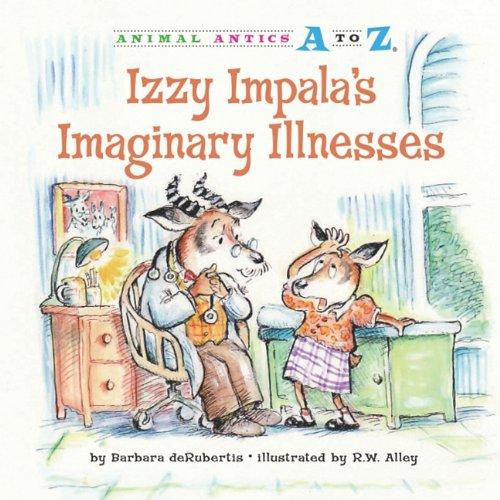 Izzy Impala's Imaginary Illnesses 9781575653204