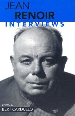 Jean Renoir: Interviews 9781578067312
