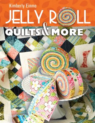 Jelly Roll Quilts & More 9781574326529