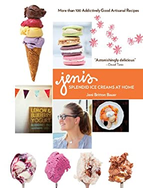 Jeni's Splendid Ice Creams at Home 9781579654368
