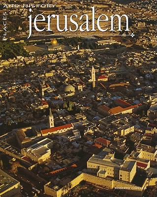 Jerusalem: Places and History 9781572156715
