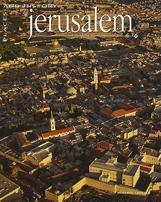 Jerusalem: Places and History 9781572156715