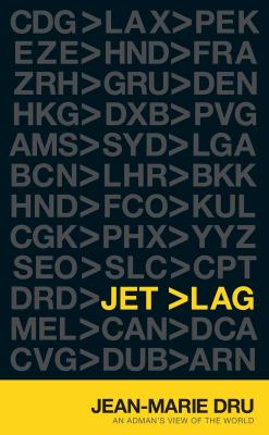 Jet Lag: An Adman's View of the World 9781576876176