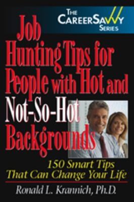 Job Hunting Tips for People with Hot and Not-So-Hot Backgrounds