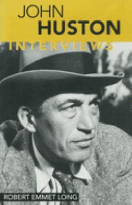 John Huston: Interviews 9781578063284