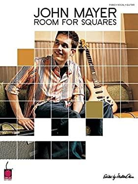John Mayer - Room for Squares 9781575606149