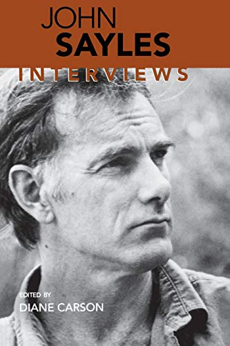 John Sayles: Interviews 9781578061389