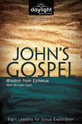 John's Gospel: Wisdom from Ephesus - Daylight Bible Studies Study Guide 22132048