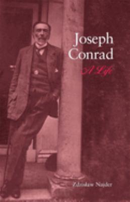 Joseph Conrad: A Life