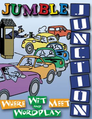 Jumble Junction: Where Wit and Wordplay Meet 9781572433809