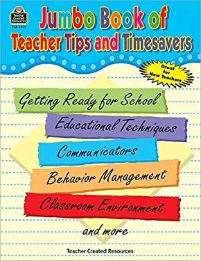 Jumbo Book of Teacher Tips and Timesavers 9781576903148