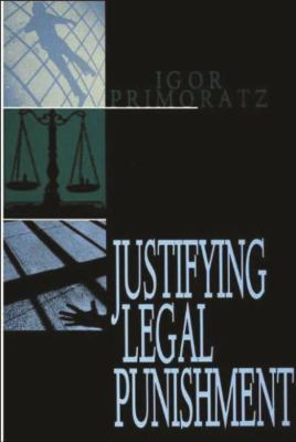 Justifying Legal Punishment 9781573924108
