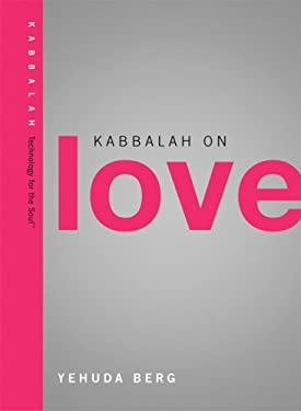 Kabbalah on Love 9781571895578
