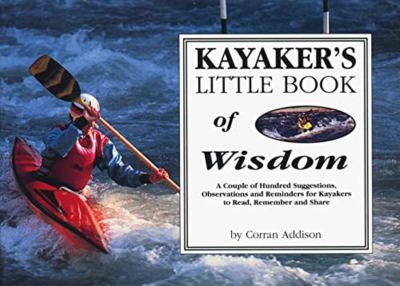 Kayaker's Little Book of Wisdom