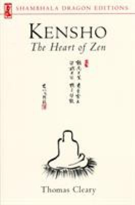 Kensho: The Heart of Zen 9781570622694