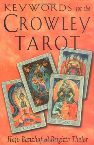 Keywords for the Crowley Tarot 9781578631735