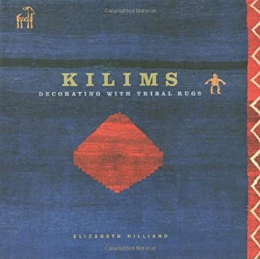 Kilims: Decorating with Tribal Rugs 9781579590192