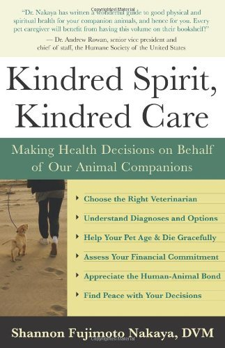 Kindred Spirit, Kindred Care: Making Health Decisions on Behalf of Our Animal Companions 9781577315070