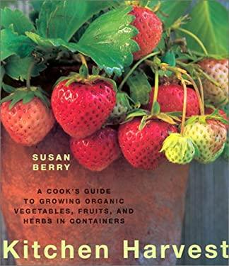 Kitchen Harvest 9781571457608