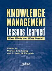 Knowledge Management Lessons Learned: What Works and What Doesn't