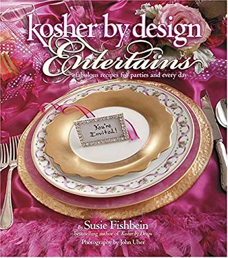 Kosher by Design Entertains: Fabulous Recipes for Parties and Every Day 9781578194476