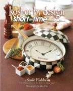 Kosher by Design: Short on Time: Fabulous Food Faster 9781578190720