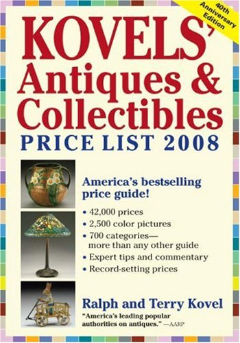 Kovels' Antiques & Collectibles Price List 2008 9781579127459