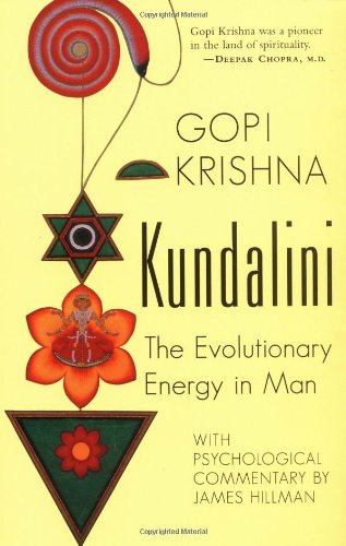 Kundalini: The Evolutionary Energy in Man 9781570622809