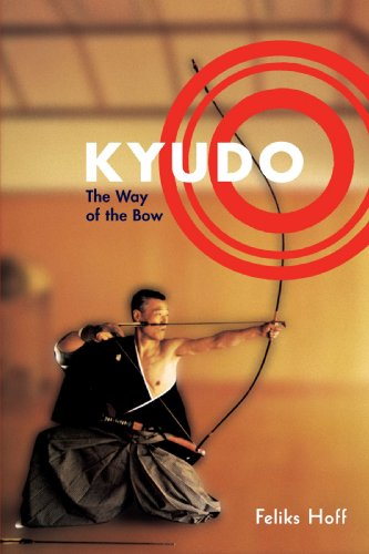 Kyudo: The Way of the Bow 9781570628528